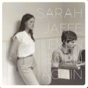 Sarah Jaffe - Even Born Again