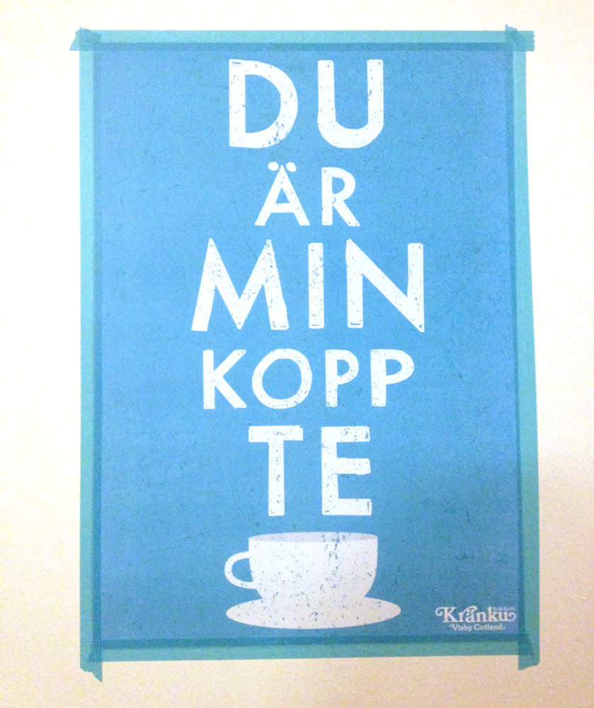 Du är min kopp te (cyan)